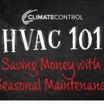 School 101: Save Money with Seasonal Maintenance for HVAC