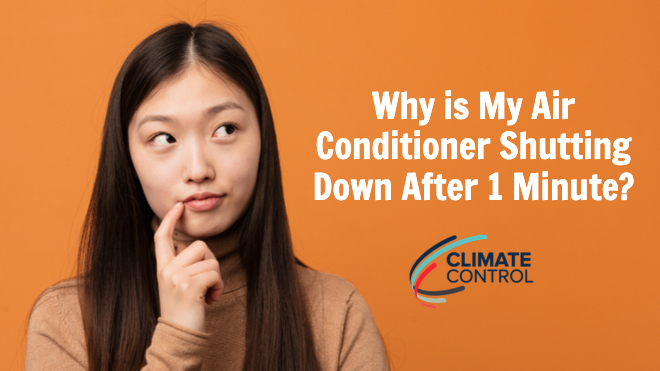 Why Is My Air Conditioner Shutting Down After 1 Minute?