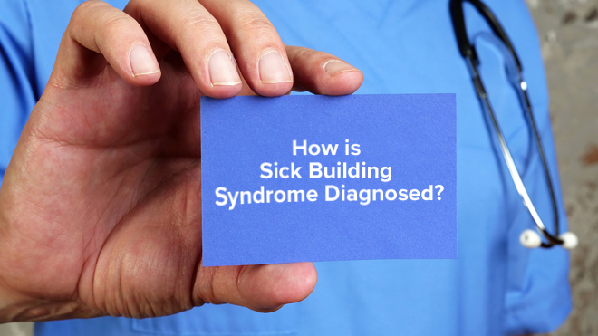 How Is Sick Building Syndrome Diagnosed?